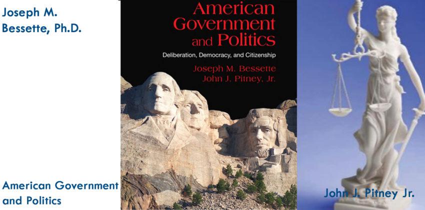 American Government and Politics: Deliberation, Democracy and Citizenship